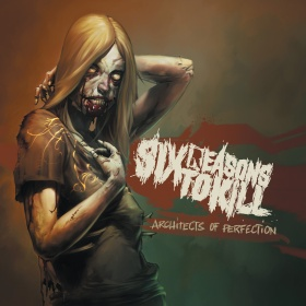 sixreasonstokill_architectsofperfection_cover2