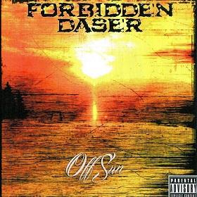 Forbidden Daser - Off Sun