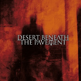 Deser Beneath The Pavement - Transit