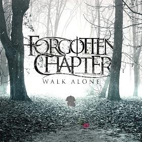 Forgotten Chapter - Walk Alone