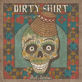 Dirty-Shirt-Dirtylicious-cover-front