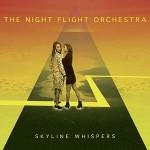 The Night Flight Orchestra Skyline Whispers