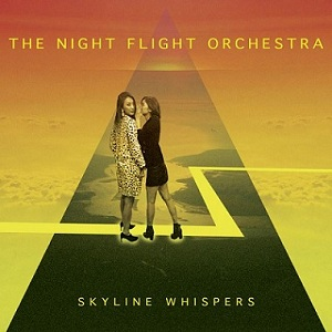 The Night Flight Orchestra Skyline Whispers